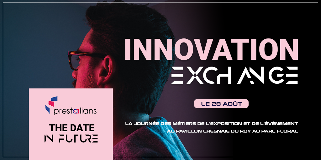 Affiche du cycle de conférences Innovation Exchange, temps fort de THE DATE 2019