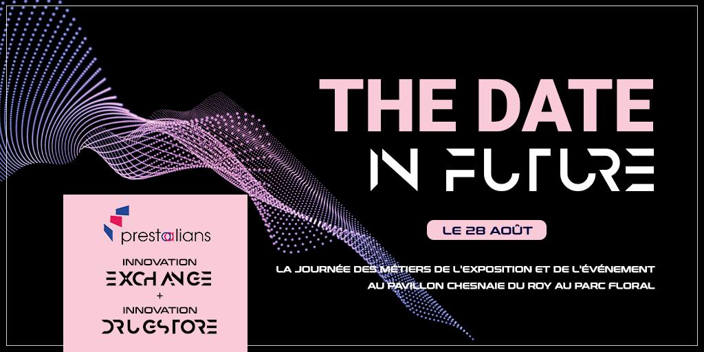 Affiche de l'événement THE DATE - IN FUTURE organisé par PRESTALIANS